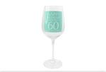 Leonardo LP33268 HAPPY BIRTHDAY You're 60 Wine Glass