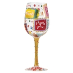 Lolita 4053101 Thank You, Thank You Wine Glass